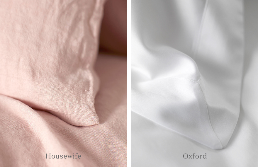 Housewife or Oxford pillowcases